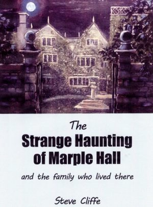 The Strange Haunting of Marple Hall