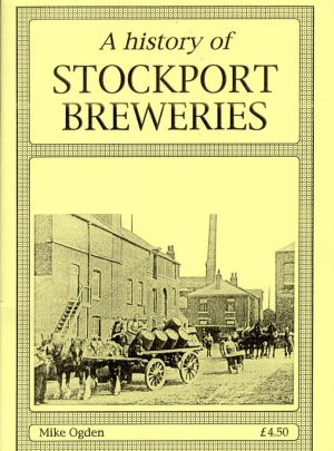 A History of Stockport Breweries
