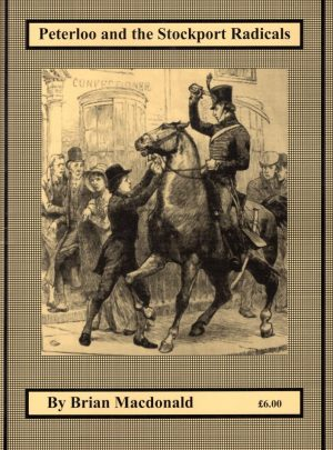 Peterloo and the Stockport Radicals
